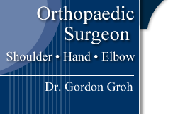Orthopaedic Surgeon Should, Hand, Elbow Dr. Gordon Groh